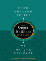 The Quest for Holiness—From Shallow Belief to Mature Believer