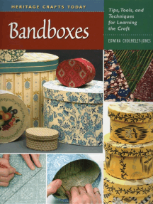 Bandboxes: Tips, Tools, and Techniques for Learning the Craft