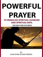 Powerful Prayer Points To Demolish Spiritual Husband And Spiritual Wife. (Incubus And Sucubus)
