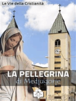 La Pellegrina di Medjugorje