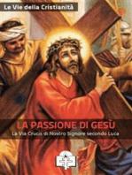 La Passione di Gesù