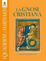 La Gnosi Cristiana: Le verità nascoste dei Vangeli, dei Mistici e del Cristo-Logos