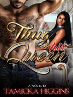 A Thug & His Queen
