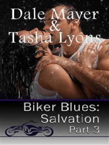 Biker Blues: Salvation Book 3