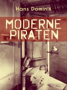 Moderne Piraten: Abenteuer- und Kriminalroman