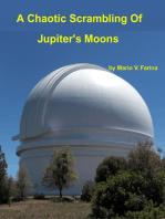 A Chaotic Scrambling Of Jupiter's Moons