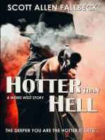 Hotter Than Hell (A Weird West Story)