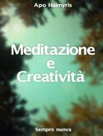 Meditazione e Creatività