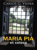 Maria Pia et cetera