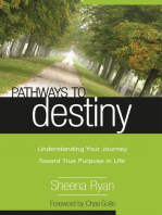 Pathways To Destiny