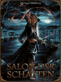 DSA: Salon der Schatten: Splitterdämmerung I