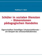 Schüler in sozialen Diensten - Dimensionen pädagogischen Handelns