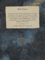 Bad Times - An Essay on the Present Depression of Trade
