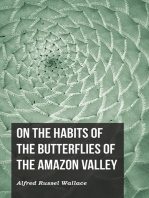 On the Habits of the Butterflies of the Amazon Valley