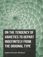 On the Tendency of Varieties to Depart Indefinitely From the Original Type