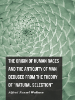 """The Origin of Human Races and the Antiquity of Man Deduced From the Theory of """"Natural Selection"""""""
