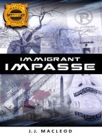 Immigrant Impasse