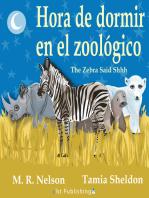The Zebra Said Shhh / Hora de Dormir en el Zoológico