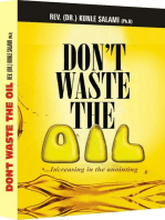 Dont waste the Oil