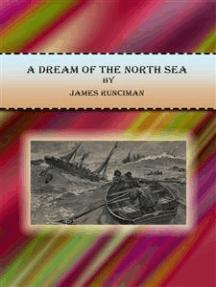 A Dream of the North Sea