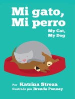 My Cat, My Dog / Mi Gato, Mi Perro
