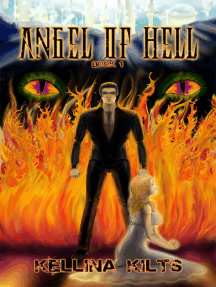 Angel of Hell: Book 1: Angel of Hell, #1