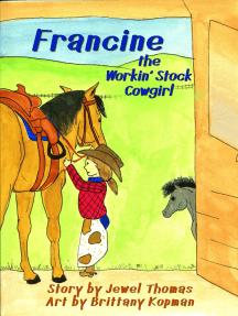 Francine the Workin' Stock Cowgirl