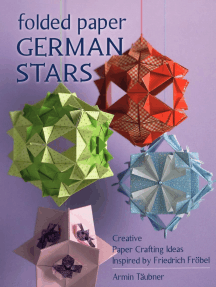 Folded Paper German Stars: Creative Paper Crafting Ideas Inspired by Friedrich Frobel