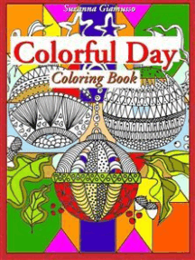 Colorful Day: Coloring Book