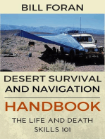 Desert Survival & Navigation Handbook. The Life And Death Skills 101
