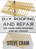 D.I.Y. Roofing And Repair - Do Your Own Roofing And Be Proud!