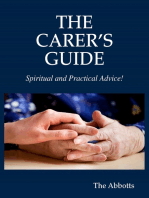 The Carer's Guide - Spiritual and Practical Advice!