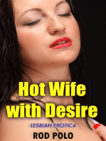 Hot Wife With Desire (Lesbian Erotica)