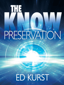 The Know: Preservation: The Know, #1