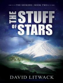 The Stuff of Stars: The Seekers, #2
