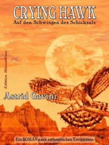 Crying Hawk - Auf den Schwingen des Schicksals