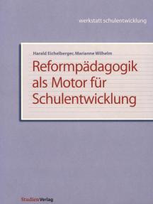 Reformpädagogik als Motor für Schulentwicklung