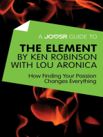 A Joosr Guide to... The Element by Ken Robinson with Lou Aronica