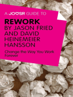 A Joosr Guide to... ReWork by Jason Fried and David Heinemeier Hansson