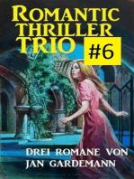 Romantic Thriller Trio #6