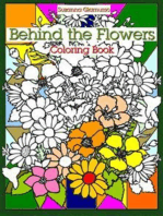 Behind the Flowers