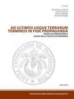 Ad ultimos usque terrarum terminus in fide propaganda