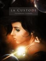 La Custode