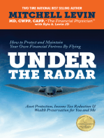 Under The Radar How To Protect And Maintain Your Own Financial Fortress By Flying Under The Radar