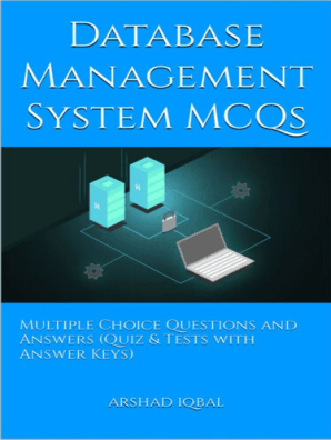 Database Management System MCQs: Multiple Choice Questions and Answers  (Quiz & Tests with Answer Keys) by Arshad Iqbal - Read Online