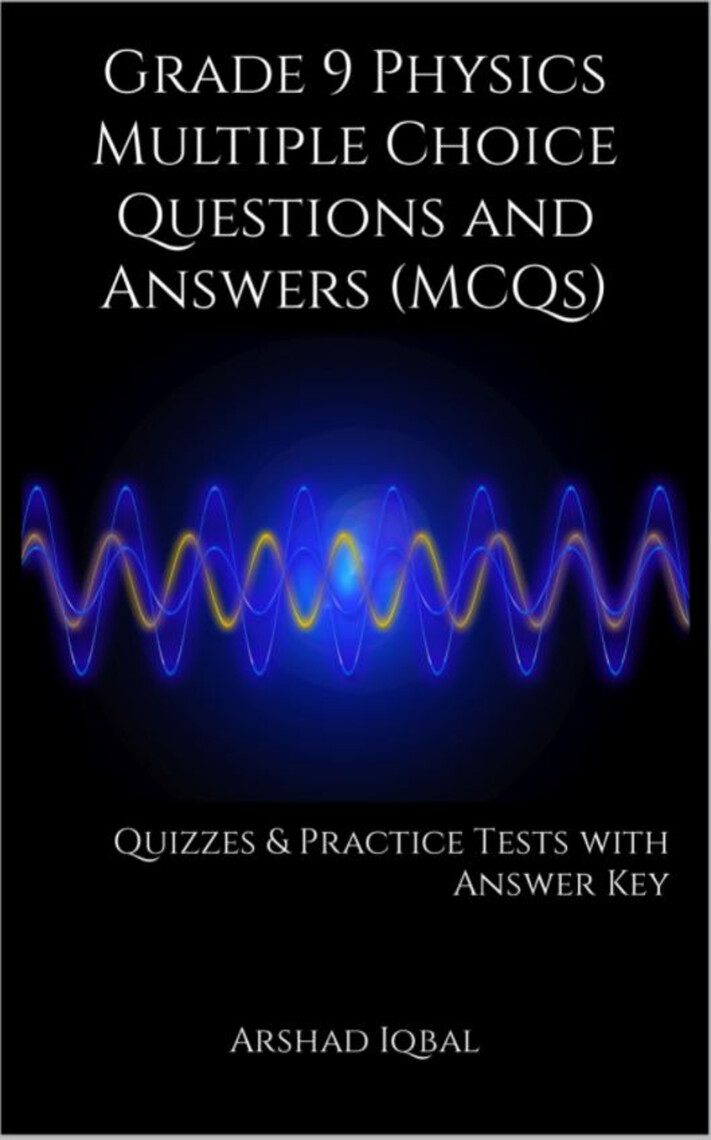 9th Grade Physics MCQs: Multiple Choice Questions and ...