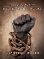 From Slavery to the White House