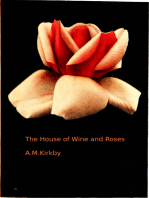The House of Wine and Roses
