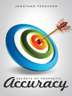 Secrets of Prophetic Accuracy