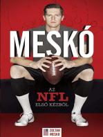 Meskó - Az NFL elsõ kézbõl